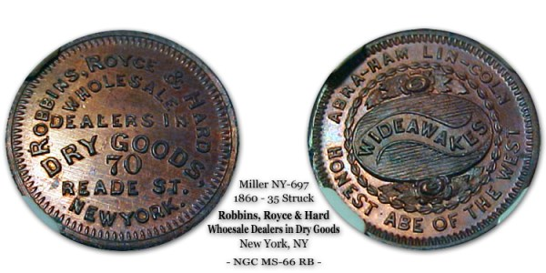 Miller NY-697 Robbins Royce & Hard Merchant Token Abra-ham Lin-coln Honest Abe of the West