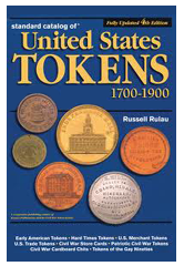Standard Catalog of United States Tokens 4th Editioin