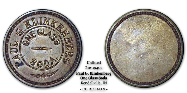 Unlisted Paul G. Klinkenberg Soda Token Kendallville IN