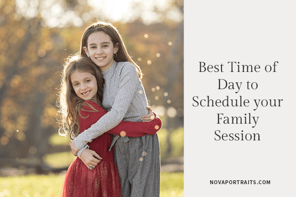 Best Time For Your Family Photography Session | Northern VA Family Photography