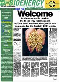 Den första utgåvan av Bioenergy International - The Welcome Issue delades ut på mässan Sustain 2011 i Amsterdam