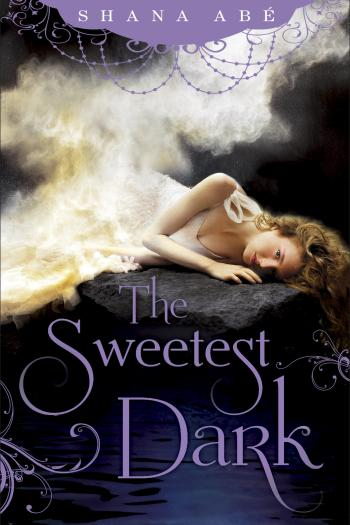 Review – The Sweetest Dark by Shana Abe