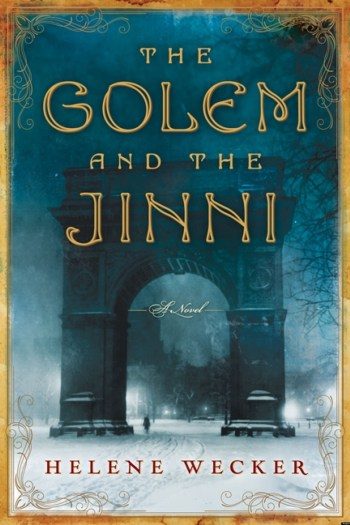 Review – The Golem and the Jinni by Helene Wecker