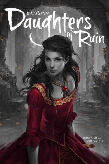 Review – Daughters of Ruin by K.D. Castner