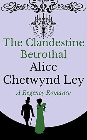 The Clandestine Betrothal