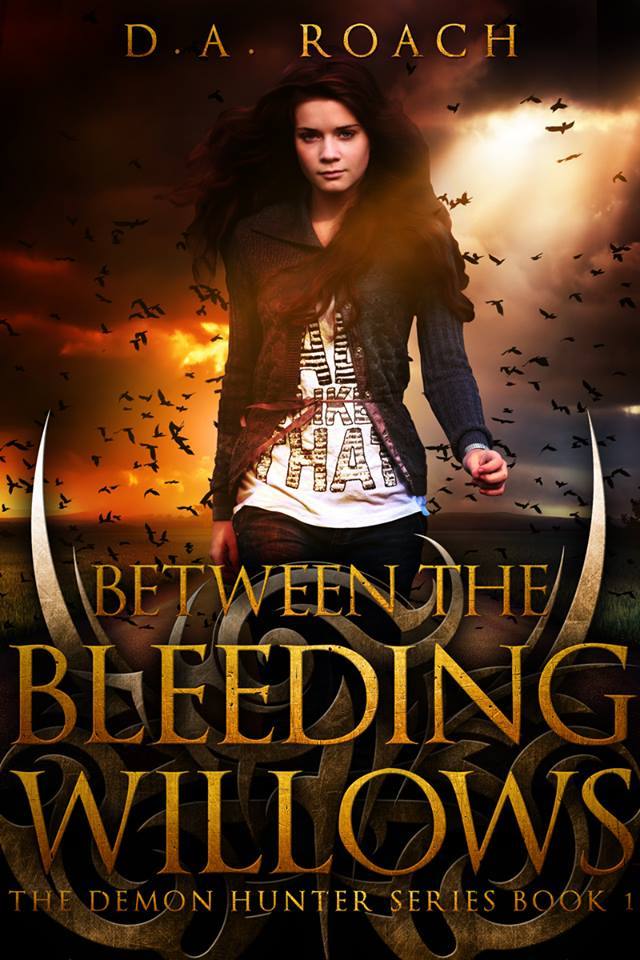 Mini Review – Between the Bleeding Willows by D.A. Roach