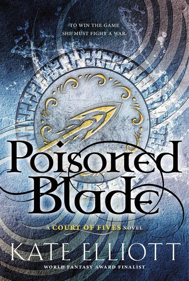 Review – Poisoned Blade by Kate Elliott