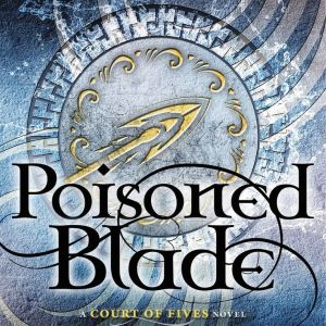 Review – Poisoned Blade by Kate Elliott