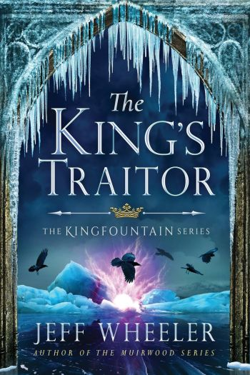 Review – The King's Traitor by Jeff Wheeler