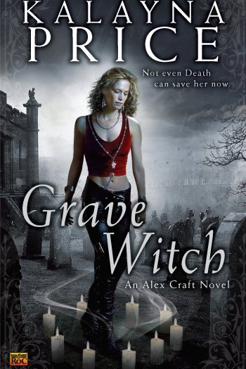 Review – Grave Witch by Kalayna Price