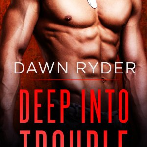Review – Deep Into Trouble by Dawn Ryder