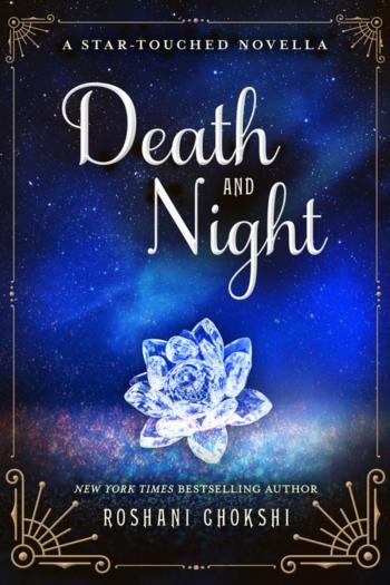 Mini Review – Death and Night by Roshani Chokshi