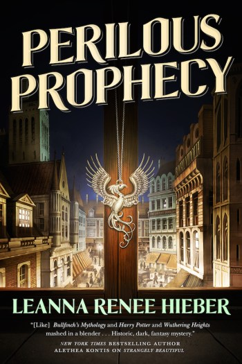 Review – Perilous Prophecy by Leanna Renee Hieber