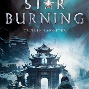 Review – Last Star Burning by Caitlin Sangster