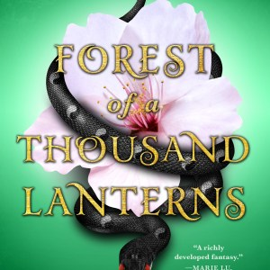 Blog Tour Review + #Giveaway – Forest of a Thousand Lanterns by Julie C. Dao