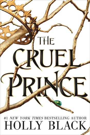 Dark, Twisted, and Masterfully Written | The Cruel Prince by Holly Black