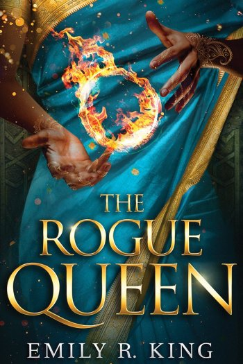 The Series Got Worse | The Rogue Queen by Emily R. King