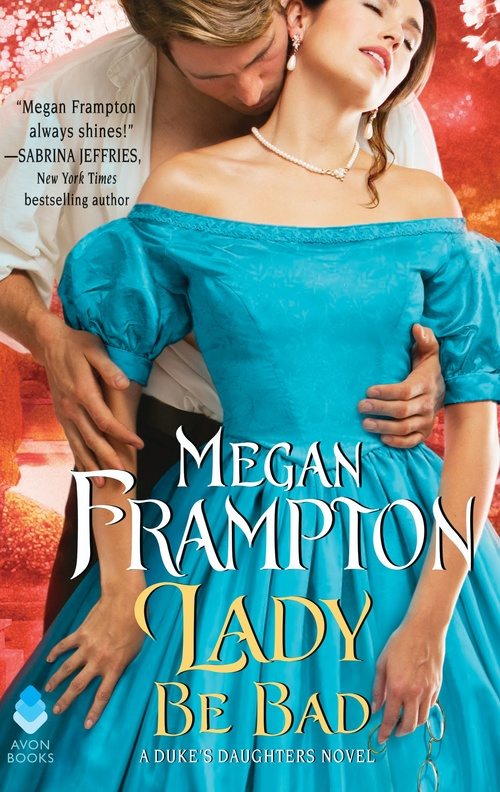Promising Story, Mediocre Execution | Lady Be Bad by Megan Frampton
