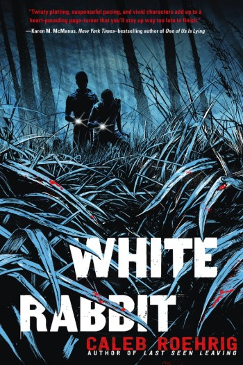 Great Rep, Rushed Thriller | White Rabbit by Caleb Roehrig