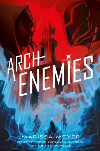 ARC Review | Archenemies by Marissa Meyer