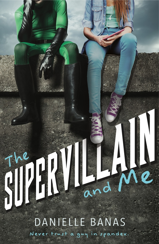All Sorts of Superhero Fluffiness | The Supervillain and Me by Danielle Banas