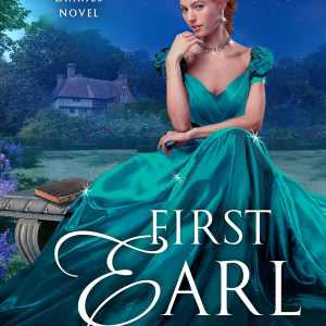 Mediocre and Over the Top | First Earl I See Tonight by Anna Bennett
