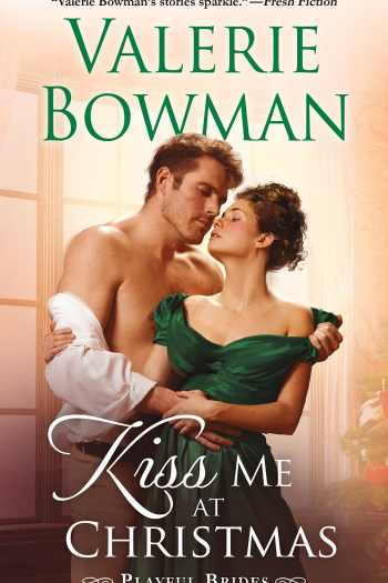Fabulous Romance, Rambling Story | Kiss Me at Christmas by Valerie Bowman