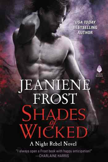 These Vampires are WICKEDly Delightful | Shades of Wicked by Jeaniene Frost
