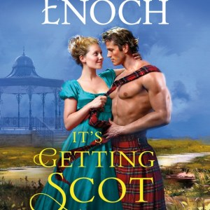 ARC Review | It's Getting Scot in Here by Suzanne Enoch