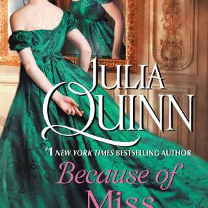 Because of Miss Bridgerton by Julia Quinn | Audiobook Review