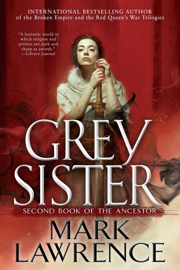Grey Sister by Mark Lawrence   Audiobook Review