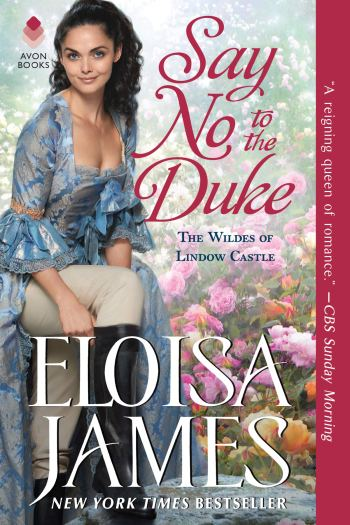 Say No to the Duke by Eloisa James | ARC Review
