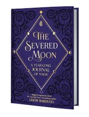 Severed Moon by Leigh Bardugo