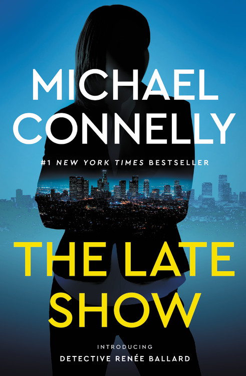 The Late Show by Michael Connelly Book Cover
