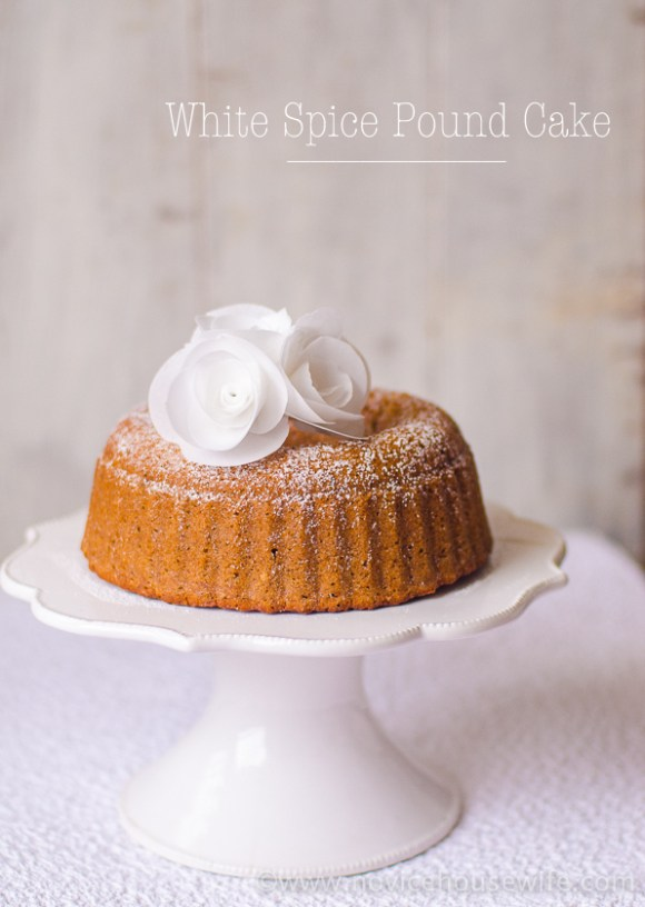 White Spice Pound Cake | The Novice Housewife