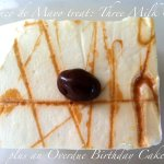 Tres leches Cake: A Cinco De Mayo Treat!