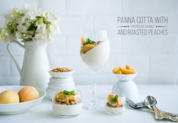Panna Cotta with toasted Oat crumble and roasted peaches