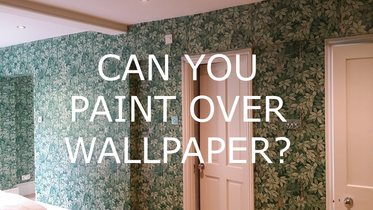 Painting Over Wallpaper Best Technique To Guarantee Success