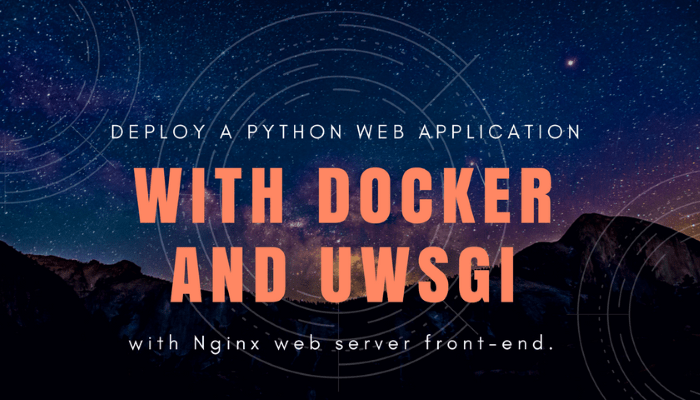 Run Python Web Application in Docker using Nginx and uWsgi
