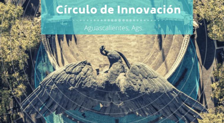 Círculo de Innovación Hidrocálida