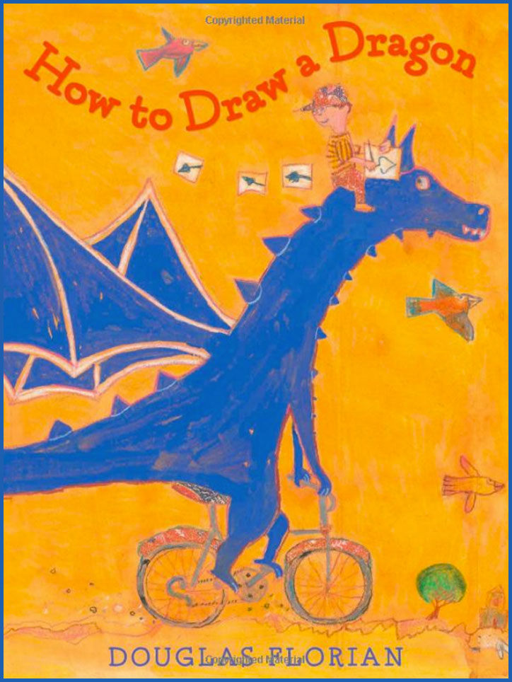 "Poetry Picture Book ""How To Draw A Dragon"" By Douglas"