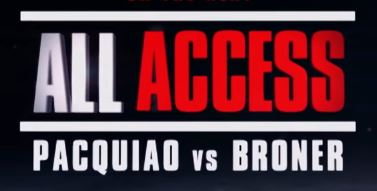 All Access: Pacquiao vs Broner premieres on Showtime January 4