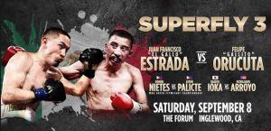 Superfly 3: Estrada vs Orucuta, Donnie Nietes vs Ashton Palicte, Kazuto vs Arroyo Live on HBO