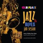 Our Place – Jazz And Blues Jam Session