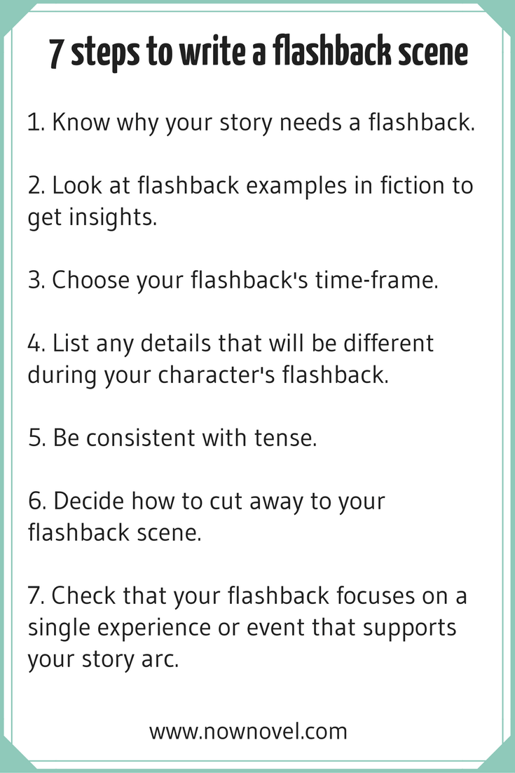 How To Write A Flashback Scene 7 Key Steps Now Novel