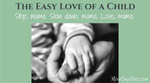 The easy love of a child