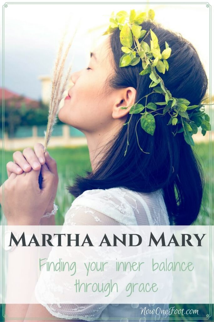 Martha and Mary: Finding balance - Now One Foot - I've always struggled with the story of Martha and Mary in the Gospel of Luke. I'm such a Martha I just had a hard time not seeing my own imperfections in it and wanted to deny there was anything wrong with that personality trait. But looking deeper into the context of this story has brought such a richer understanding of how Christ calls us to live our lives and arrange our priorities and now I'm working to find a balance between my inner Martha and Mary.