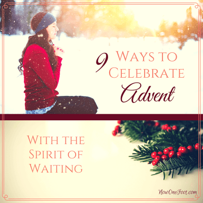 9 Ways to celebrate Advent with the spirit of waiting