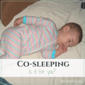 Is co-sleeping for you? - NowOneFoot.com