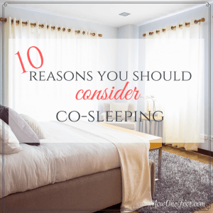 10 Reasons to Consider Co-Sleeping